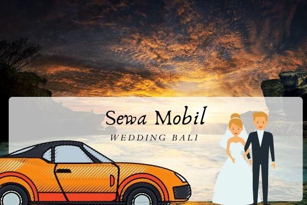 sewa mobil wedding bali